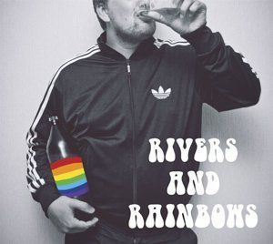 Rivers and Rainbows